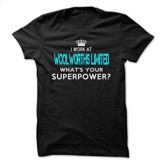 I work at Woolworths Limited - design your own t-shirt #sweatshirts #white hoodie mens