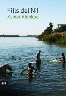 Fills del Nil. de Xavier Aldekoa. ed. ara llibres. 2017. N ALD