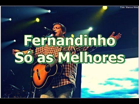 Fernandinho só as melhores - YouTube
