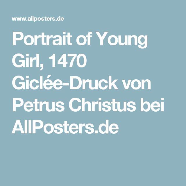 Portrait of Young Girl, 1470 Giclée-Druck von Petrus Christus bei AllPosters.de