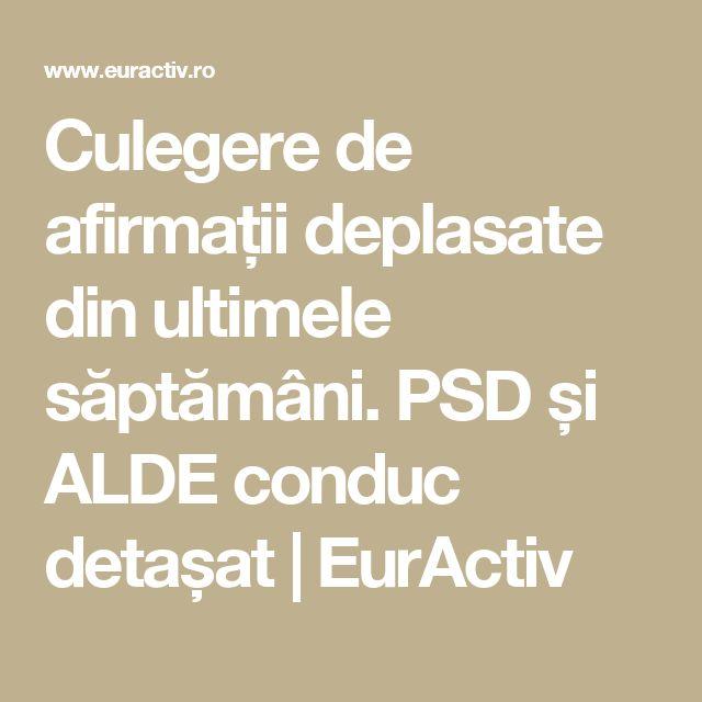 Culegere de afirmații deplasate din ultimele săptămâni. PSD și ALDE conduc detașat | EurActiv