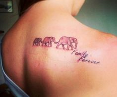Three Elephant Tattoos On Upperback I kind of love the idea of one being for mom one for dad and then keep adding on for each child