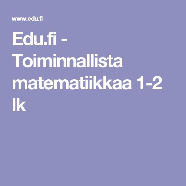 Edu.fi - Toiminnallista matematiikkaa 1-2 lk