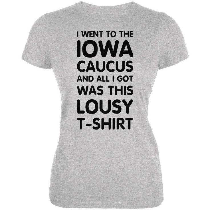 Election 2016 This Lousy T-Shirt IOWA Caucus Heather Grey Juniors Soft T-Shirt