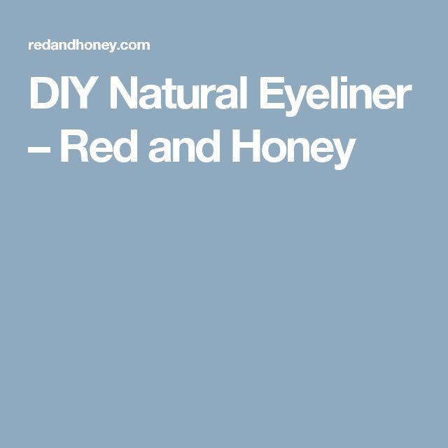 DIY Natural Eyeliner – Red and Honey