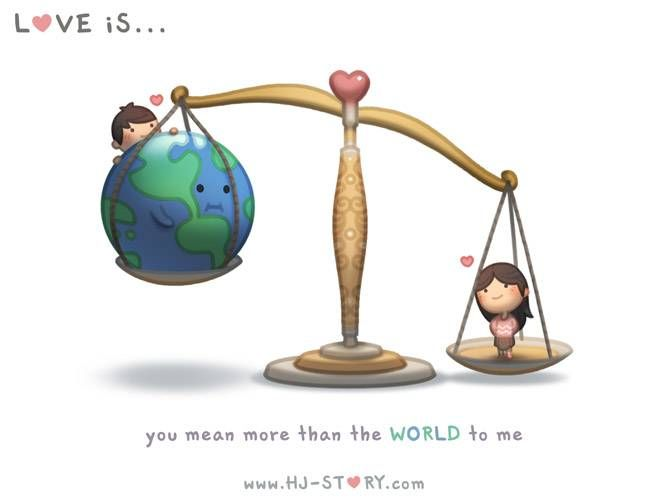 Love is... You Mean More Than The World to Me