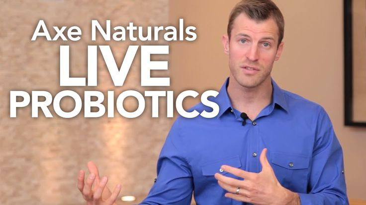 Axe Naturals™ Live Probiotics ~ great info on what to look for in a probiotic and why you need to take them.