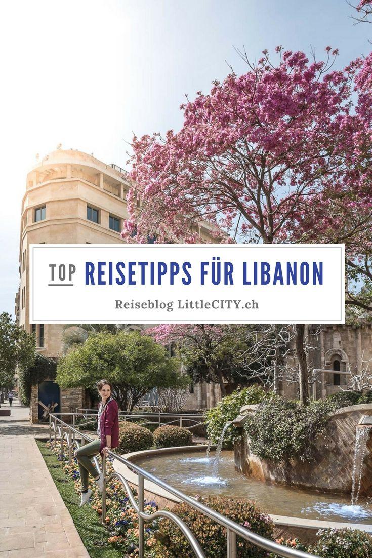 Libanon Reisebericht Top Reisetipps Von Beirut Uber Byblos Bis Baalbeck Reisen Reisetipps Libanon