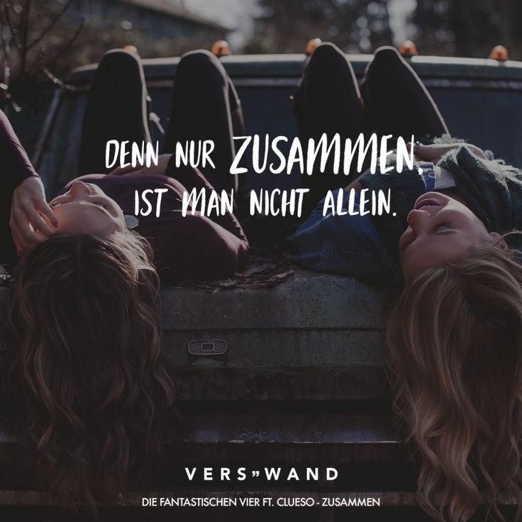 Denn nur zusammen ist man nicht allein. - Clueso - #Allein