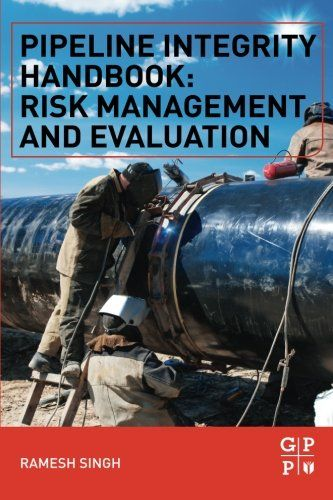 Download free Pipeline Integrity Handbook: Risk Management and Evaluation pdf