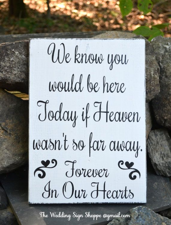 hand painted wood wedding sign in memory of loved ones heaven plaque wood signs memories wedding