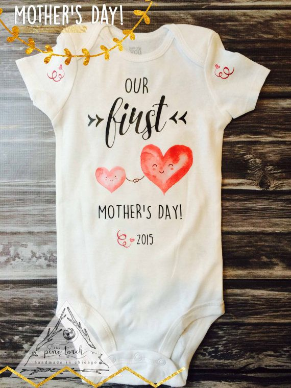 Our First Mother's Day Onesie.