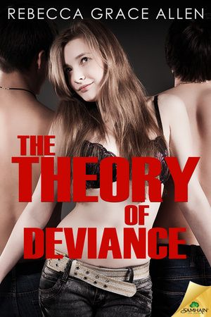 Rebecca Grace Allen - The Theory of Deviance Release