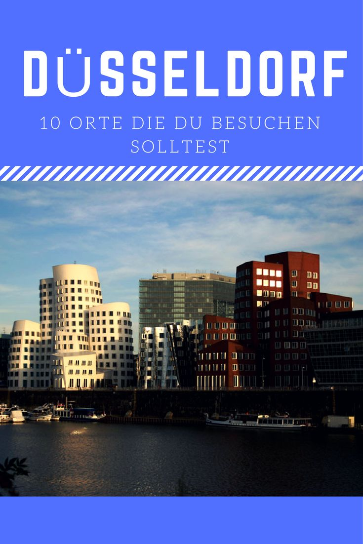 Ein Spaziergang durch Düsseldorf mit 10  Orten, die du auf jeden Fall in Düsseldorf besuchen solltest.