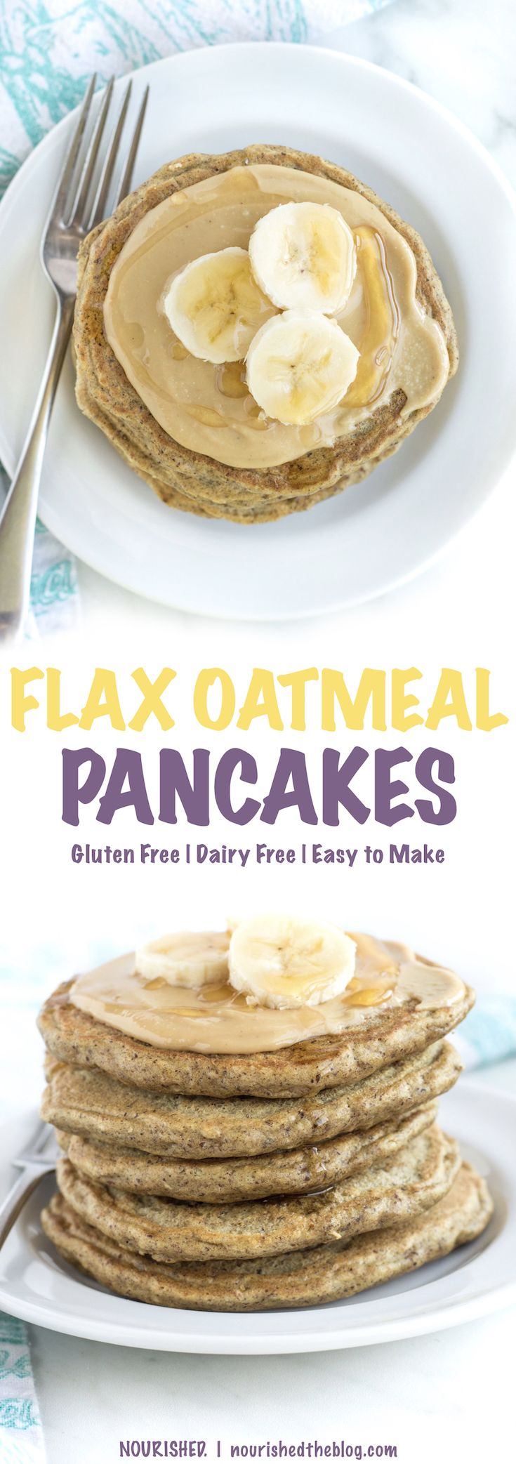 A Gluten Free and Dairy Free pancake recipe that's easy to make with oats, almond flour and ground flaxseeds. A healthy, protein packed and nutritious breakfast to start any day! | Get the recipe here - nourishedtheblog.com | Gluten Free Flax Oatmeal Pancakes