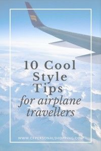 10 Cool Style Tips for Airplane Travellers