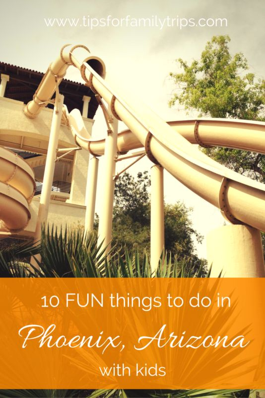 10 FUN things to do in Phoenix, Arizona with kids | tipsforfamilytrips.com | Spring Break