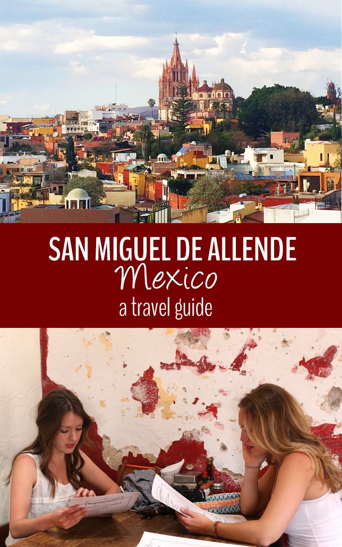 Where to stay, go and eat in San Miguel de Allende! A week full of art, markets and adventure in the culture capital of Mexico. This travel guide has got you covered.
