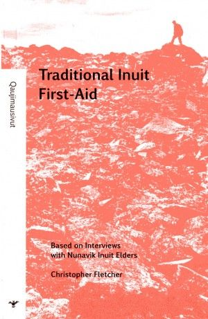 [Traditional Inuit First-Aid (english/inuktitut version)] The Nunavik Inuit have always relied on their environment to deal with accidents and injuries. Based on information gleaned from elders from Inukjuak, Kangiqsujuaq and Kuujjuaq in Nunavik, the author presents a series of treatments once used by the Inuit. These healing techniques can, still today, prove very useful in conditions of extreme emergency where no other treatments are available on site.