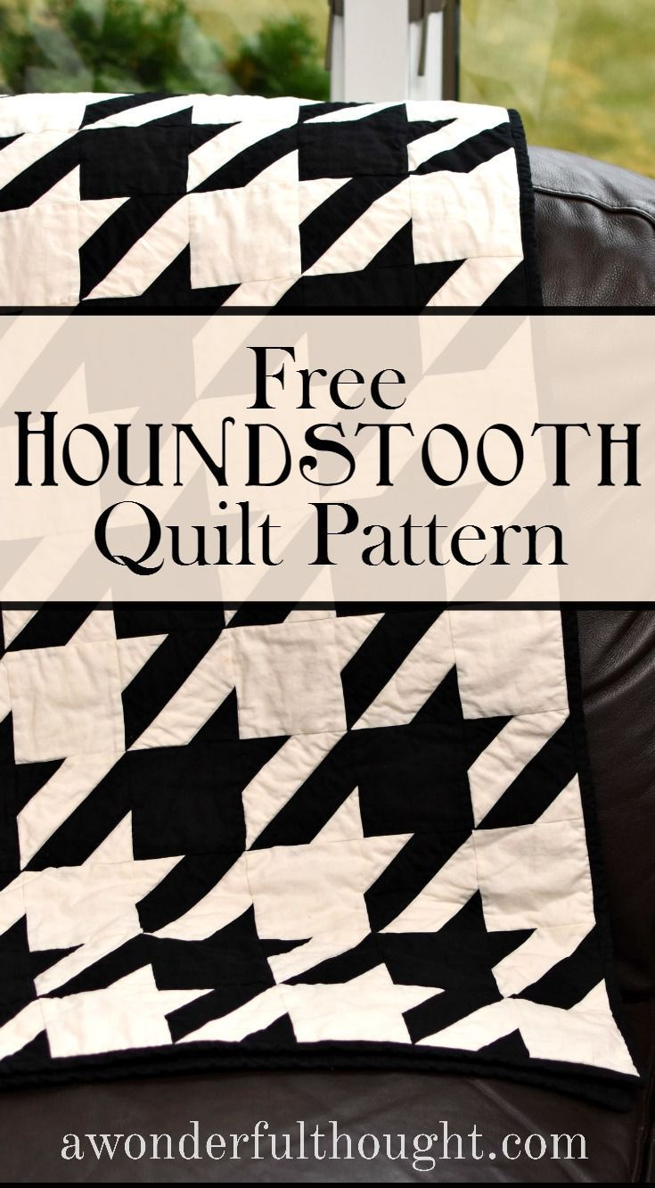 A Wonderful Thought | Houndstooth Quilt Pattern | http://awonderfulthought.com
