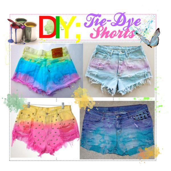 Tie-Dye Shorts!(:, created on PolyvoreCrafts Ideas, Tiedie Shorts, Diy Crafts, Custom Shorts, Ties Dyes Shorts, Tie Dye Shorts, Ties Dyed Shorts, Diy Clothing, Tye Dyes Shorts Diy