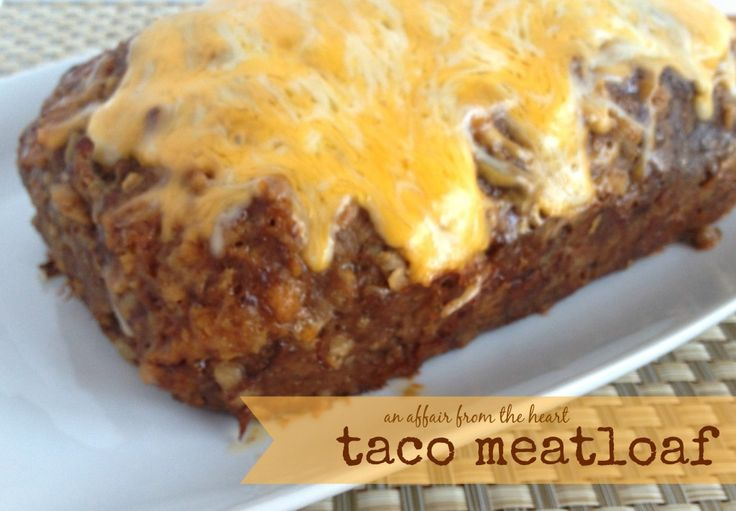 Taco Meatloaf                                                                                                                                                                                 More