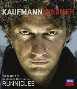 JONAS KAUFMANN Wagner Donald Runnicles (Blu ray Audio) - Decca Classics