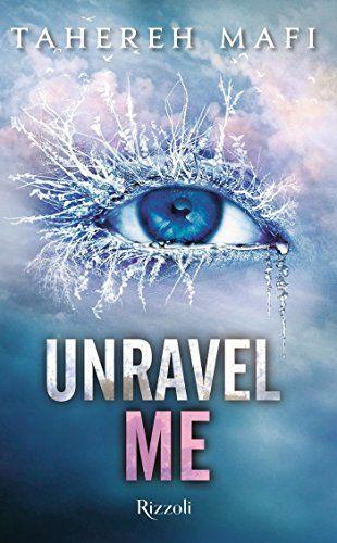 Recensione di Unravel Me di Tahereh Mafi -> https://theinkspell.blogspot.it/2017/01/recensione-unravel-me-di-tahereh-mafi.html