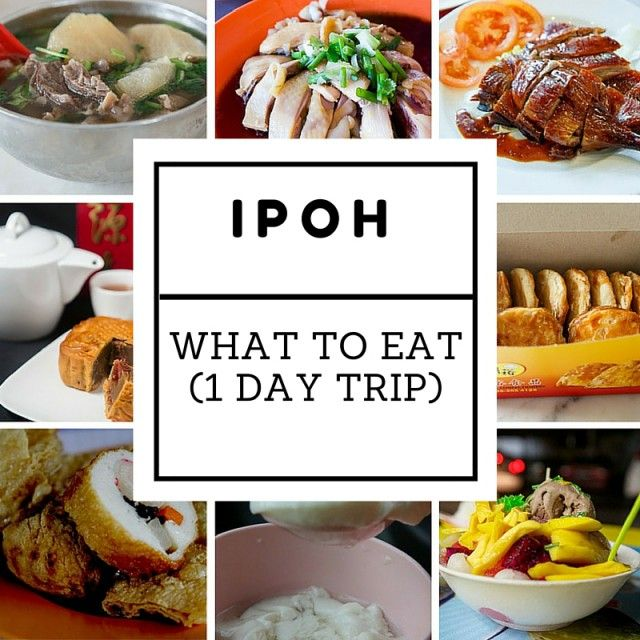 Editor Picks: Ipoh One Day Makan Trip from the Locals | Malaysian Foodie