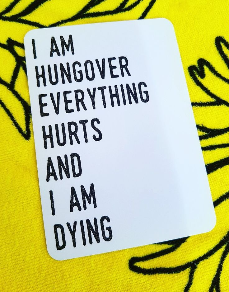I am hungover, everything hurts and I am dying Milestones for your 30s adulting is hard!