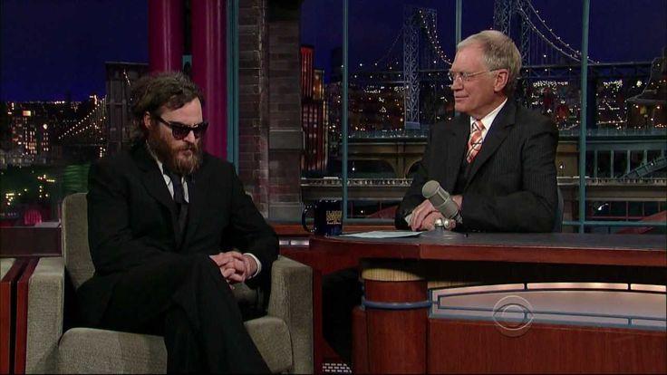 The hilarious Joaquin Phoenix debacle on Letterman (Feb. 11, 2009).