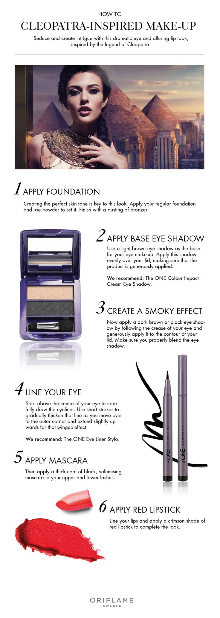Inspired by Cleopatra's make-up? So are we! Our tutorial makes it easy to recreate her alluring look and to start seducing.