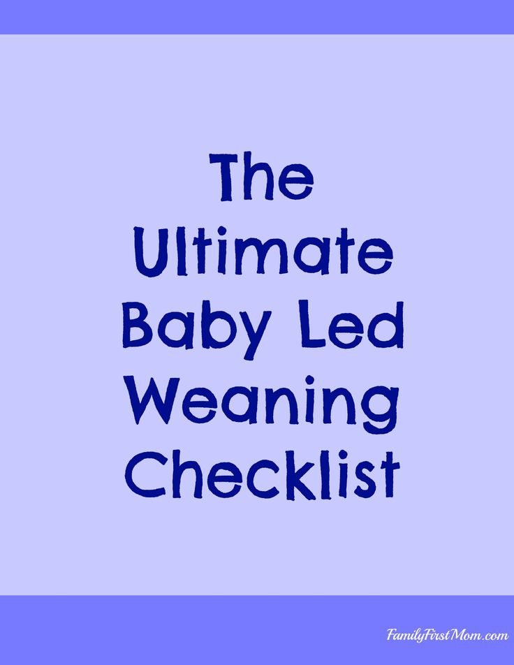 The Ultimate Free Baby Led Weaning Checklist, all of the things you need for  fun, safe and successful baby led weaning