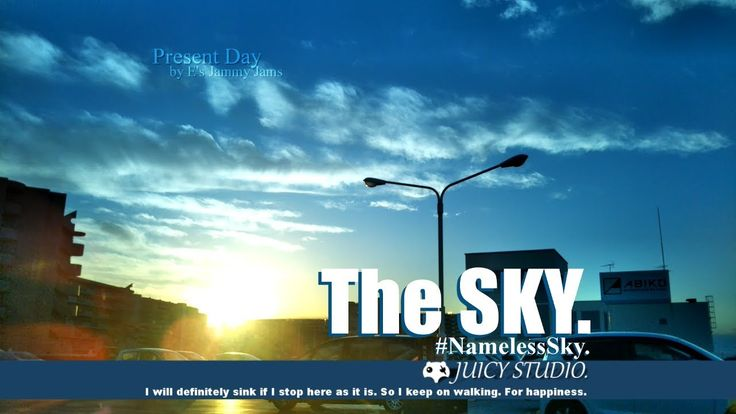 The sky floor. Present Day. The SKY - #NamelessSky 【 Relax - Timelapse 】