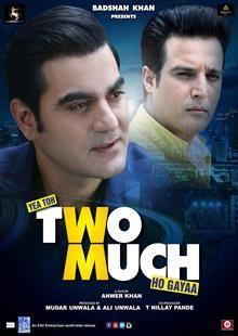 Yea Toh Two Much Ho Gayaa (2016) Bollywood Movie Critic Reviews & Rating…