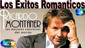RICARDO MONTANER MIS MEJORES CANCIONES - YouTube