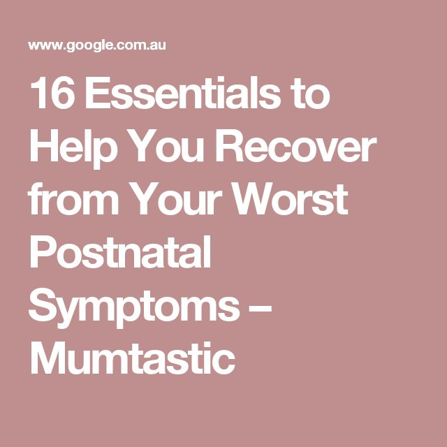 16 Essentials to Help You Recover from Your Worst Postnatal Symptoms – Mumtastic