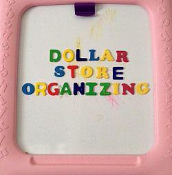 Dollar Store Organization: 6 Simple Storage Ideas