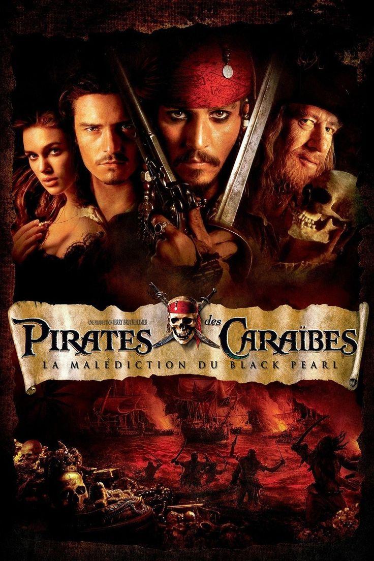 Pirates des Caraïbes I : La malédiction du Black Pearl (2003) - Regarder Films…