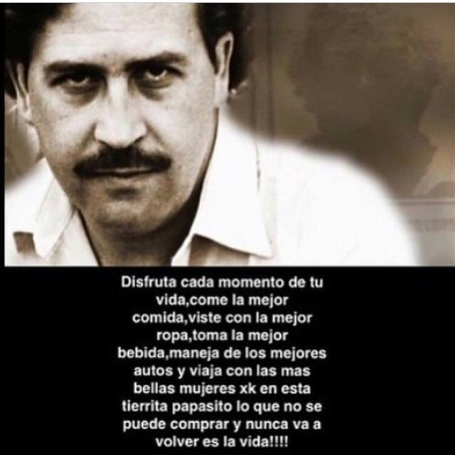 pablo escobar sayings - photo #17