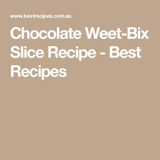 Chocolate Weet-Bix Slice Recipe - Best Recipes