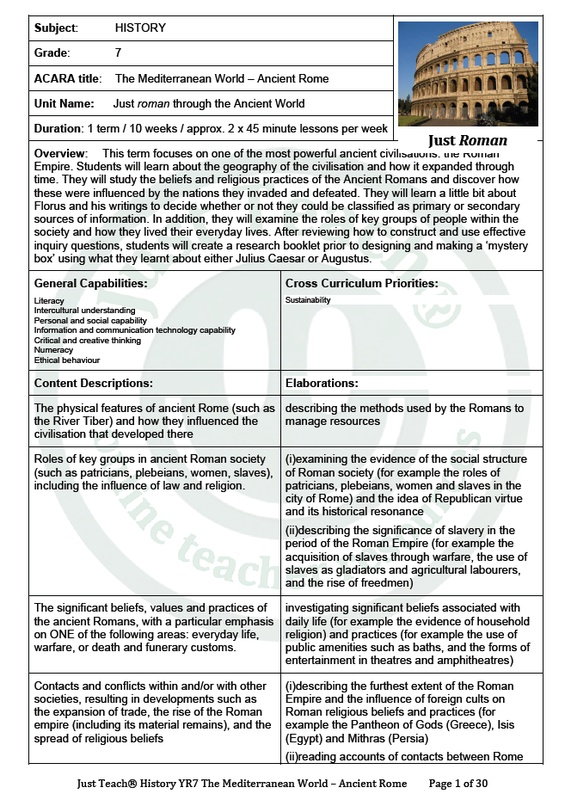 YR7. The Mediterranean World – Ancient Rome - Just Teach HQ Term Packs: Complete Resources for 1 complete Term for a Year/ Grade Level   - including lesson plans, unit plan & associated worksheets.