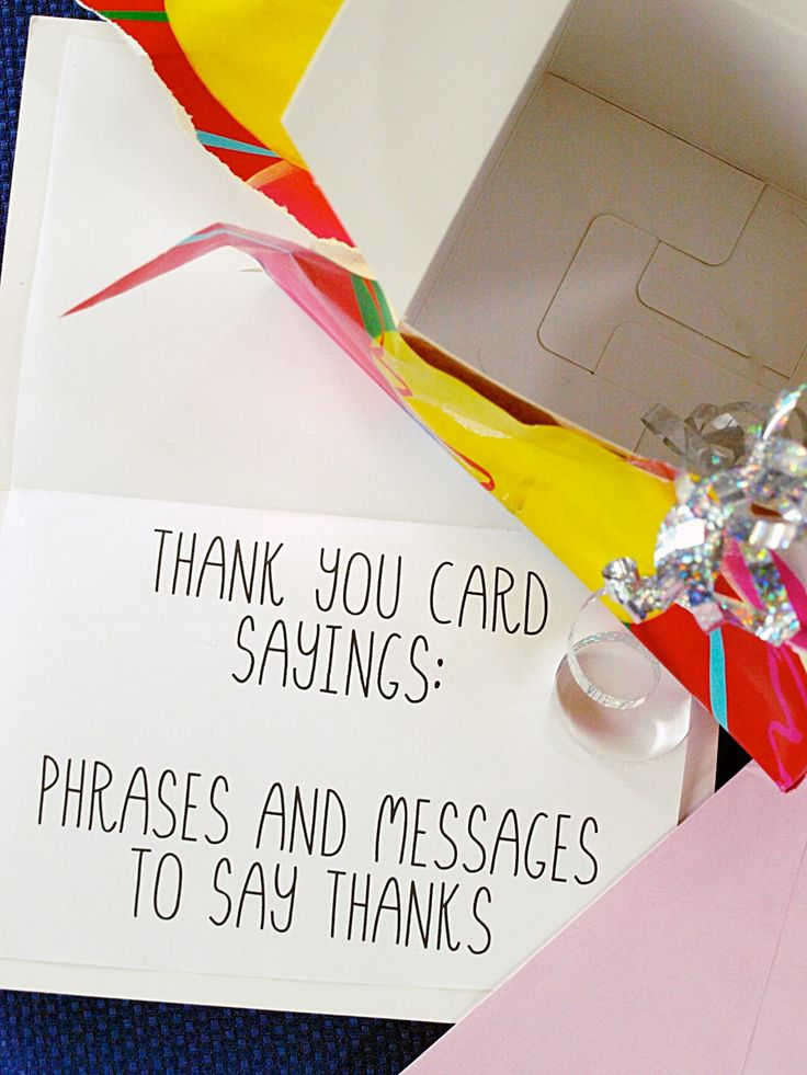 Examples of sayings to write in thank you cards.  Use these to inspire you on what to write in a thank you note or card.  Ideas include funny, sincere, gift, and general thank you messages.