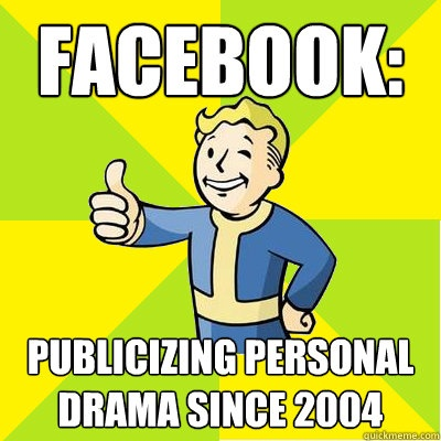 Facebook drama queens and overstatusers. stfu