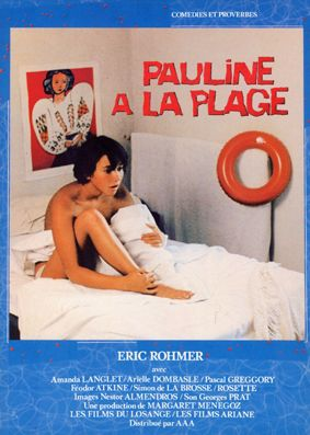 Pauline a la Plage (Pauline at the Beach) by Eric Rohmer ( 1983)