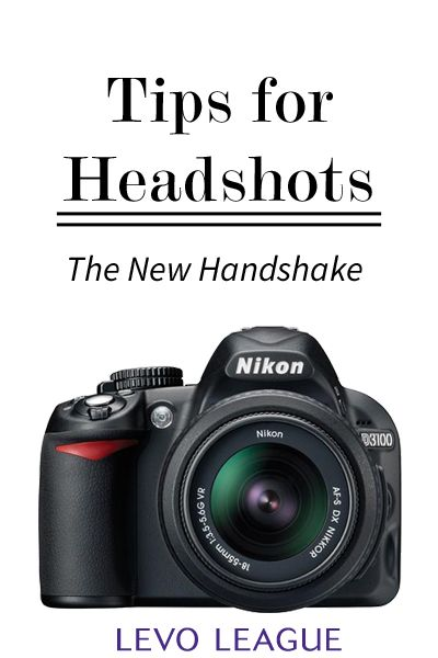 Tips for getting a great headshot for LinkedIn | Levo League | Social Media