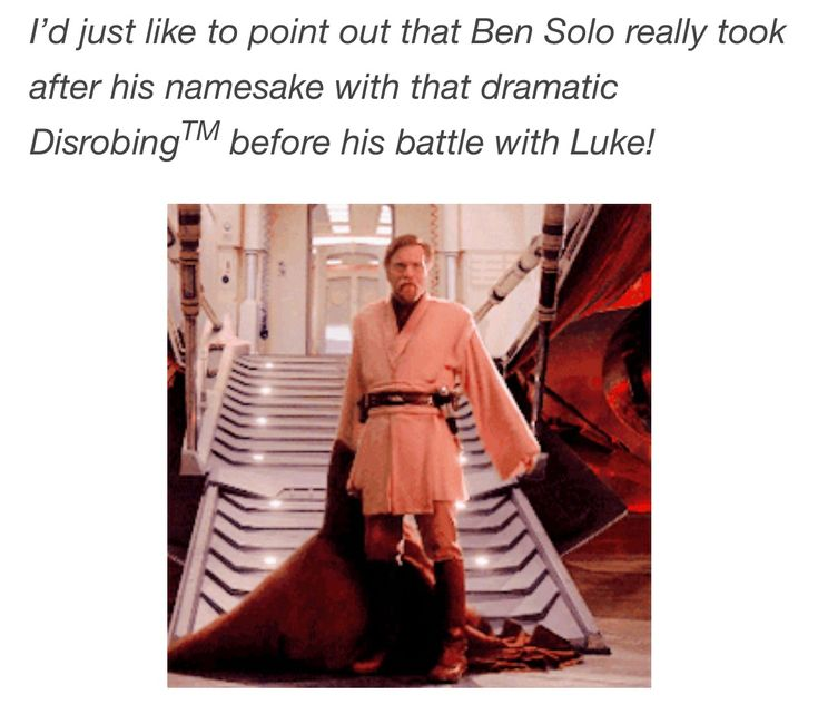 "I was literally thinking that when Kyle Ren did that! I was like ""oh snap he just pulled a Kenobi"""