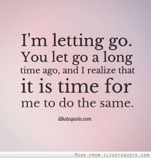 Quotes About Moving On And Letting Go Of Friends: 92 Best Moving On Quotes Images On Pinterest