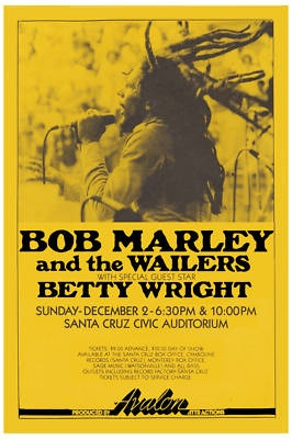 Bob Marley - Bob Marley and The Wailers with Special Guest Betty Wright Concert Poster - Santa Cruz, California - Santa Cruz Auditorium (1979)