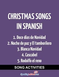 Spanish Class Activities With Christmas Songs in Spanish #Christmas #SpanishSongs   Silent Night, White Christmas, Little Drummer Boy, Rudolph the Red-Nosed Reindeer, The Twelve Days of Christmas and Jingle Bells in Spanish